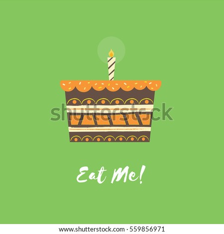 Eat me chocolate orange birthday cake illustration. Flat design vector of layered cake with candlestick.