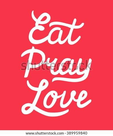 eat pray love hand drawn