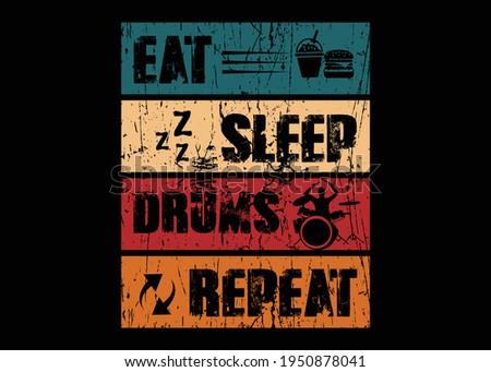 Eat Sleep Drum Repeat T-shirt Design Illustration Stockfoto ©