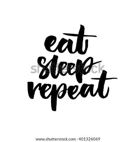 eat  sleep  repeat funny