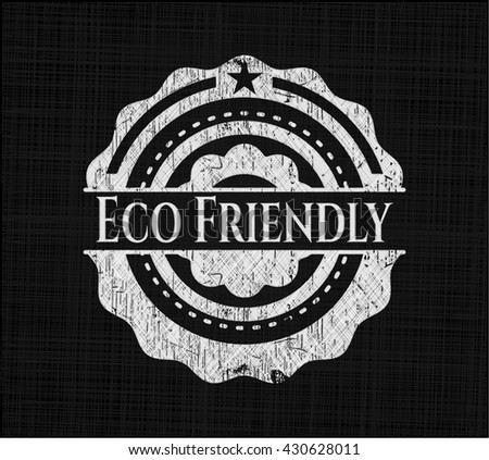 Eco Friendly chalk emblem, retro style, chalk or chalkboard texture