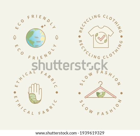Eco friendly manufacturing fashion logo,label. Icons, badges for natural and quality recycling clothing, ethical fabric and slow fashion with eco sustainable materials.Conscious fashion.Vector