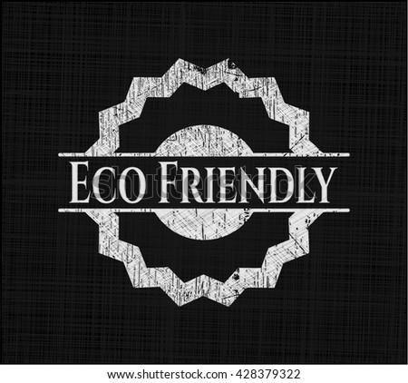 Eco Friendly on chalkboard