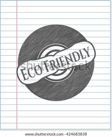 Eco Friendly penciled