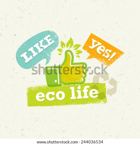 eco life thumb up with green