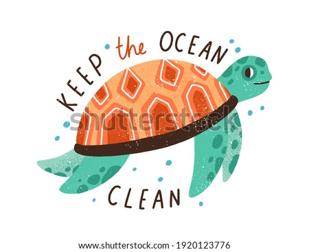 Eco sticker with Keep the Ocean Clean inscription and cute underwater turtle. Concept of saving and protecting sea creatures and ecosystem. Colorful flat textured vector illustration isolated on white