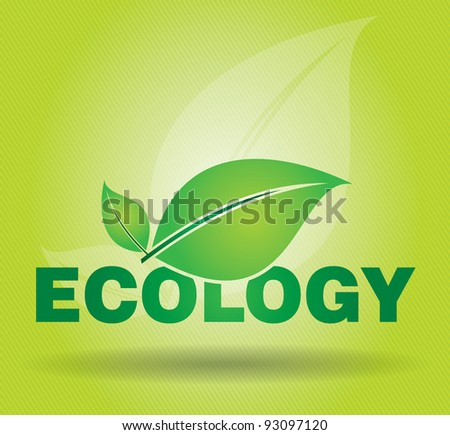 Ecology concept on advertising panel, abstract illustration with leaf and text
