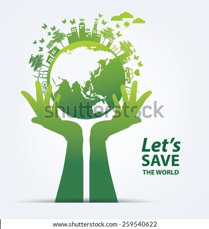 ecology concept. save world...