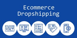 ecommerce dropshipping background concept with ecommerce dropshipping icons. Icons related debit card, website, wishlist, online payment