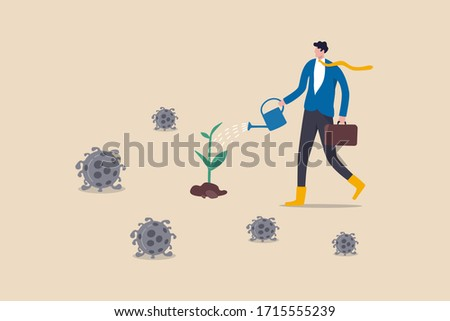 Economic restoration after Coronavirus COVID-19 outbreak crisis, post pandemic era government policy to help business recover concept, businessman watering seedling plant with death virus pathogen.