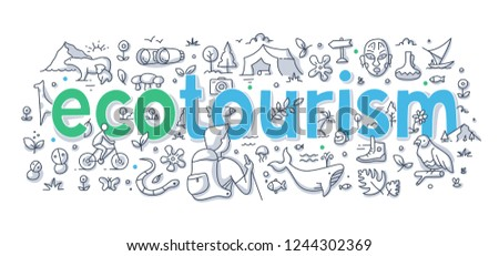 Ecotourism, responsible traveling abstract illustration with hand written word lettering. Doodle concept of low-impact tourism for web banner, hero image and printing material