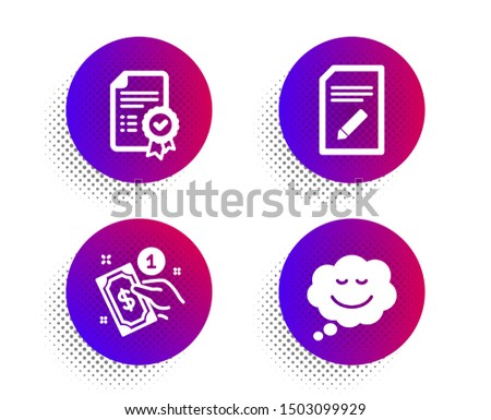 Edit document, Payment method and Certificate icons simple set. Halftone dots button. Speech bubble sign. Page with pencil, Give money, Verified document. Comic chat. Business set. Vector