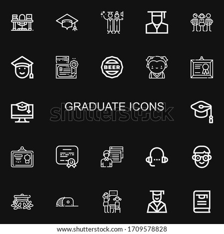 Editable 22 graduate icons for web and mobile. Set of graduate included icons line Study, Mortarboard, Graduation, Graduate, Students, Graduated, Diploma, Cap on black background