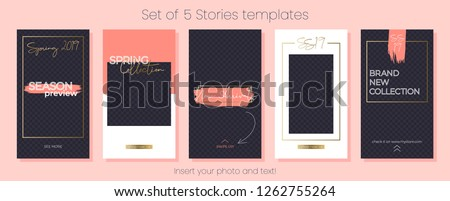 Editable Instagram Stories vector template set. Spring 2019 social media frames. Layout for business story: new arrival, new collection, sale, store announcement. Can be used for fashion, beauty
