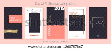 Editable Stories vector template pack. Spring Collection 2019. Set of social media frames. Layout for business story (fashion, beauty, ets.): new arrival, new collection, sale, announcement.