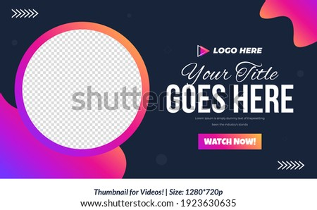 Editable Video Thumbnail design for videos Customizable Gradient style video thumbnail design Colorful Thumbnails design or video cover poster design creative thumbnail template Customizable Thumbnail