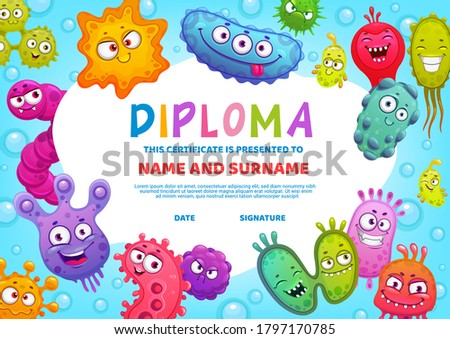 Education diploma for school or kindergarten, vector kids certificate with cute bacteria, germs and viruses cartoon characters with funny faces. Kids diploma template for winners award or graduation