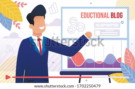 Educational Blog, Business Training or Courses, Financial Adviser Seminar, Business Career Planning Lecture Concept. Successful Businessman Teaching Online Audience Trendy Flat Vector Illustration