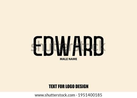 edward male name typography