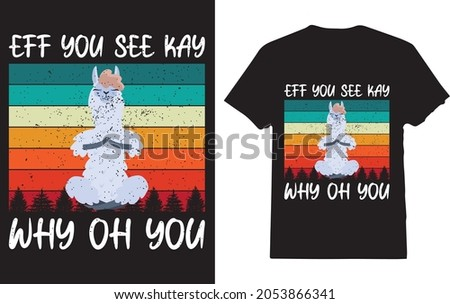 Eff You See Kay Why Oh You Llama Yoga T-shirt for yoga lover Stok fotoğraf ©