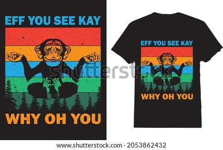 EFF You See Kay Why Oh You Monkey Yoga T-shirt for Yoga lover Stok fotoğraf ©
