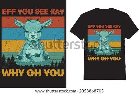 Eff You See Kay Why Oh You T-shirt For Yoga Lover  Stok fotoğraf ©