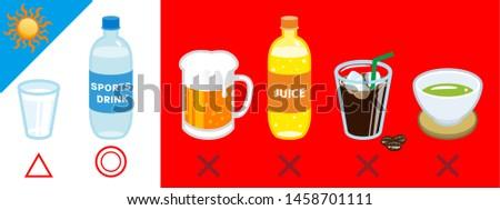 Effective beverage and bad beverage for heat stroke