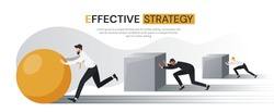 Effective Strategy concept with businessmen straining to push square cubes while a successful or ambitious man pushes a round sphere, colored vector illustration