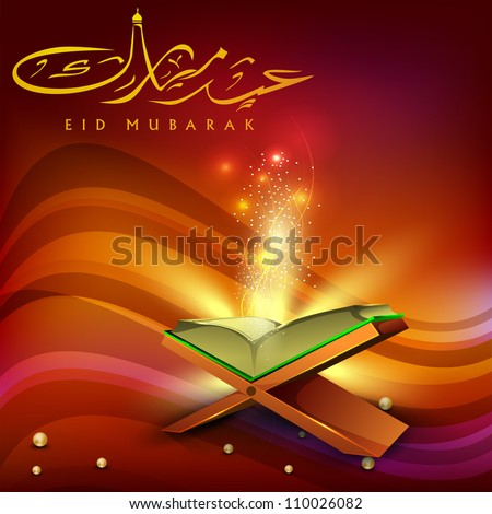 Eid Mubarak background with Quran or Koran Shareef and Arabic Islamic text Eid Mubarak. EPS 10.