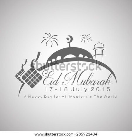 eid mubarak 17 18 july 2015 in