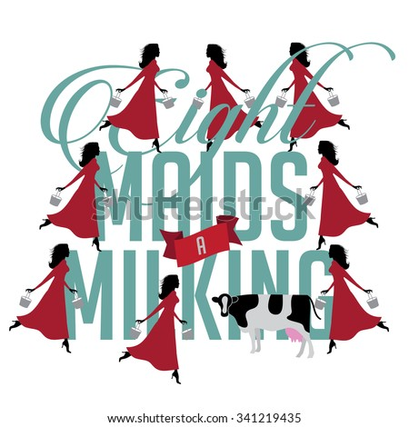 eight maids a milking 12 days