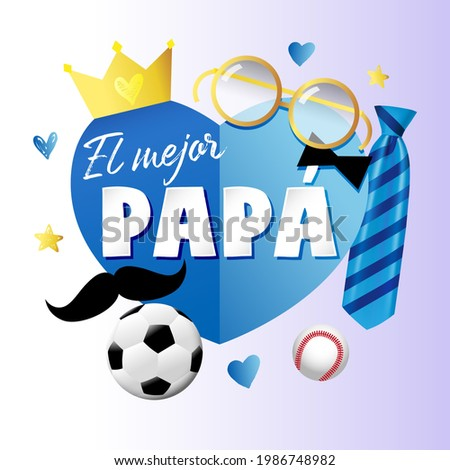 El mejor Papa - Best Dad in the world Spanish lettering banner with blue paper heart elements, tie, mustache and crown. Spain Fathers day vector greeting illustration - text, crown, necktie, moustache