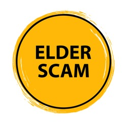 elder scam sign on white background