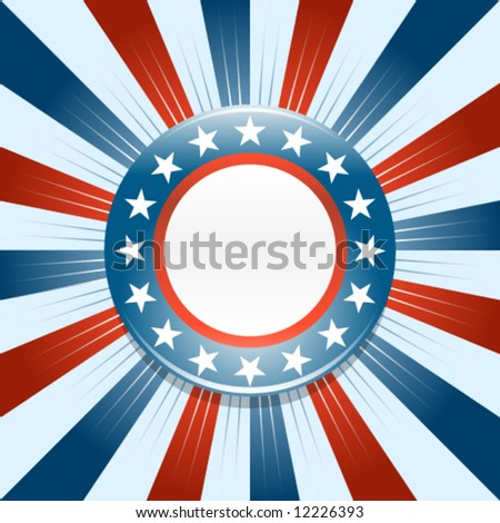 Election campaign button on red white and blue background