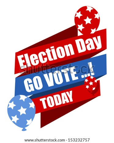 Election Day - Go Vote - Today - Vector Illustration Stock photo ©