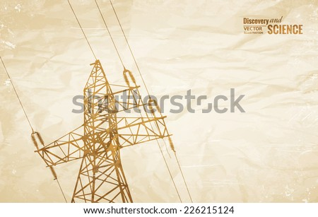 Electrical Transmission Line of High Voltage on old paper. Vector Illustration.