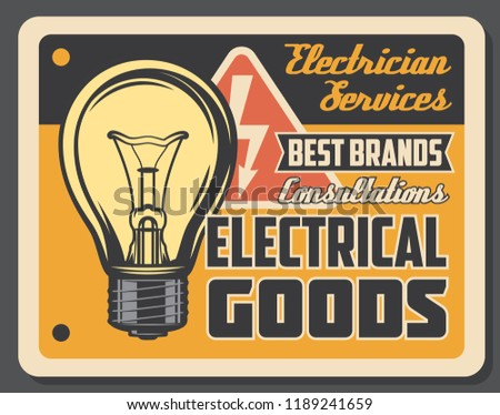 Electrician services and electrical goods retro poster, light bulb and electricity sign. Wiring works and light adjustment. Shop with electrical accessories and consultations. Vector signboard