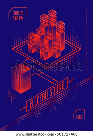 Electro sound music poster. Club party flyer with isometric design elements. Vector illustration