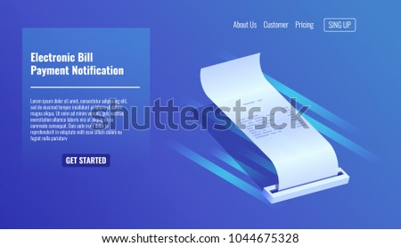 Electronic bill, receipt of payment, pay notification isometric vecor