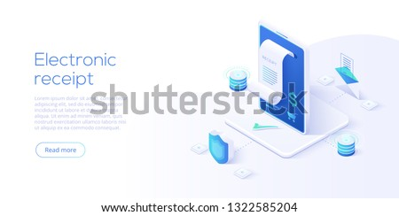 Electronic receipt or invoice in isometric vector illustration. Digital bill for mobile internet banking concept. Online transaction via smartphone. Website or webpage layout template.