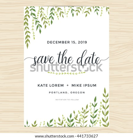 Elegant garden leafs design for save the date card, wedding invitation template. Vector illustration.
