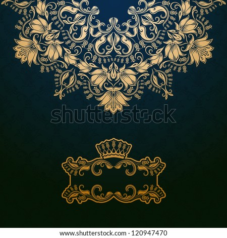 Elegant gold frame banner with crown, floral elements  on the ornate background. Vector illustration. EPS 10.