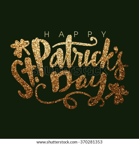 Elegant greeting card design with creative shiny text Happy St. Patrick's Day on green background.