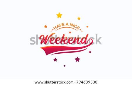 Elegant Have a Nice Weekend Letter Wallpaper Vector Сток-фото ©