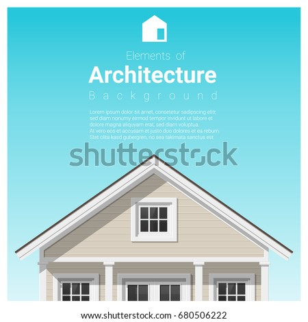 Elements of architecture background with a small house. Vector illustration