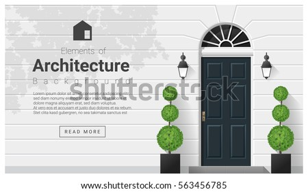 Elements of architecture , front door background , vector ,illustration