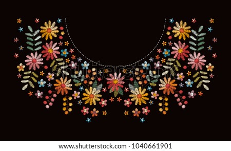 Embroidery pattern with beautiful flowers for neckline. Floral design for fashion blouses and t-shirts. Ethnic embroidered ornament. Vector illustration.
