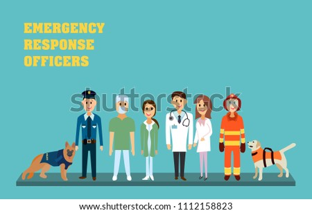 Emergency response officers - paramedic, nurse, doctor, firefighter and policeman. Rescuers in flat vector illustration. Stock photo ©