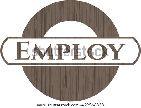 Employ badge with wooden background