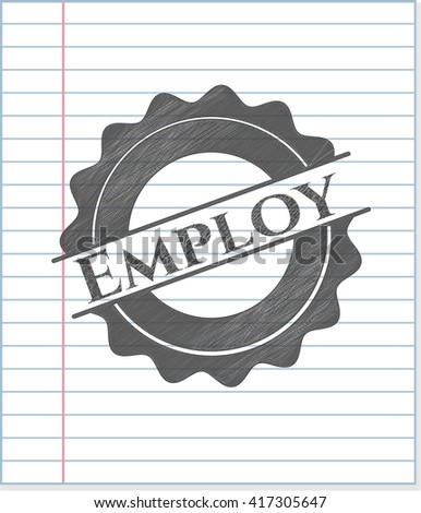 Employ emblem with pencil effect